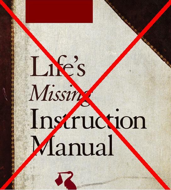 life s missing instruction manual chasing wanderland rh chasingwanderland com Unique Instruction Manual User Manual